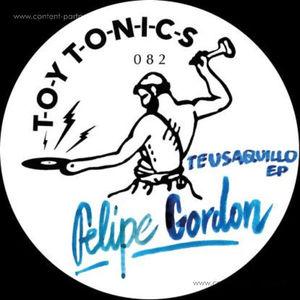 Felipe Gordon - Teusaquillo EP (Toy Tronics)