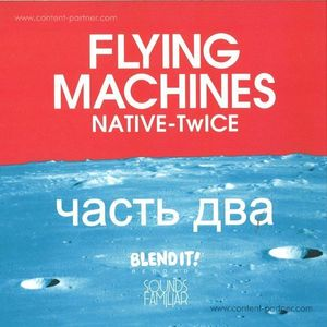 Flying Machines (Twice / Native) - Ep Vol. 2 (Flying Machines)