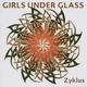 Girls Under Glass Zyklus