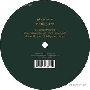 Glenn Astro - The Taurus EP (mule musiq)