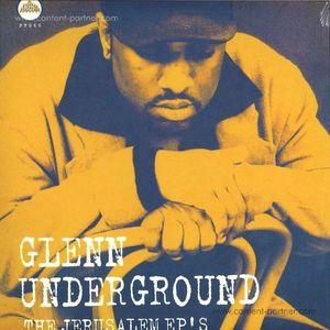 Glenn Underground - The Jerusalem EP's (Ltd. Reissue) (Peacefrog)