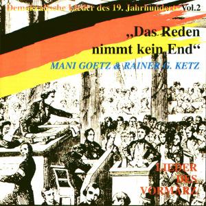 Goetz,Mani/Ketz,Rainer G. - Das Reden Nimmt Kein End.Lieder Des Vorm (Autogram-Records)
