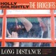Golightly,Holly Featuring The Brokeoffs Long Distance