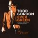 Gordon,Todd Evergreen