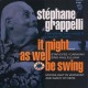 Grappelli,Stephane It Might As Well Be Swing