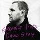 Gray,David Greatest Hits