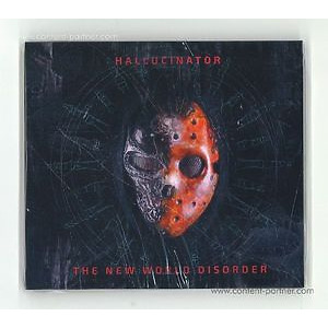 Hallucinator - The New World Disorder (Yellow Stripe Records)