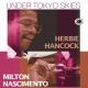 Hancock,Herbie/Nascimento,Milton Under Tokyo Skies