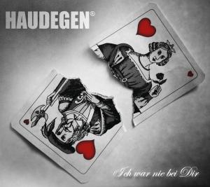 Haudegen - Ich War Nie Bei Dir (Warner Music International)