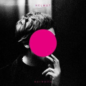 Helmut - Our Walls (Helmut)