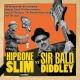 Hipbone Slim & The Kneetremblers Hipbone Slim VS Sir Bald Didley