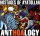 Hostages Of Ayatollah AntHOAlogy (+DVD)