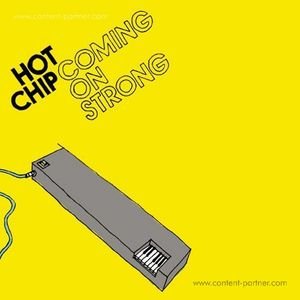 Hot Chip - Coming On Strong (Ltd. Yellow Vinyl LP) (Moshi Moshi)
