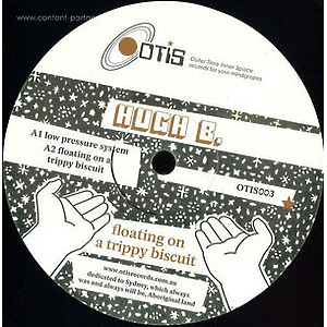Hugh B - Floating On A Trippy Biscuit (Outer Time Inner Space)
