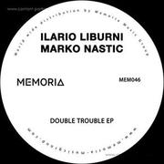 ilario-liburni-marko-nastic-double-trouble-ep