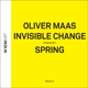 Invisible Change/Maas,Oliver Spring