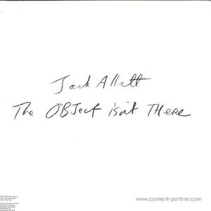 Jack Allett - The Object Is Not There