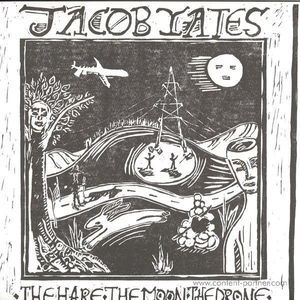 Jacob Yates - The Hare. The Moon. The Drone. (Optimo Music)