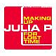 Julia P Making Up For Lost Time