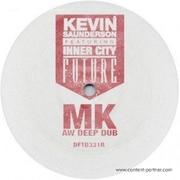 kevin-saunderson-feat-inner-city-future-mk-aw-deep-dub
