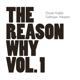 Kajfes,Goran The Reason Why Vol.1