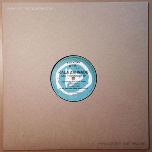 Kala Zahnadu - See Your Voice EP (Takatak Records)