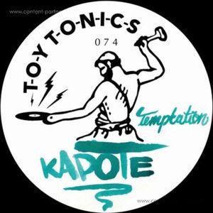 Kapote - Temptation (toy tonics)