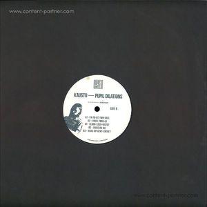 Kausto - Pupil Dilations EP
