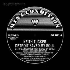 Keith Tucker - Detroit Saved My Soul (Mint Condition)