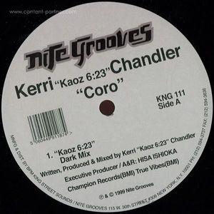 "Kerri ""Kaoz 6:23"" Chandler - Coro (nite grooves)"
