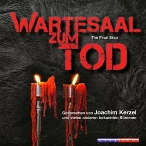 Kerzel,Joachim/+ - Wartesaal zum Tod-The Final Step (LifeTime)