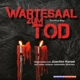 Kerzel,Joachim/+ Wartesaal zum Tod-The Final Step