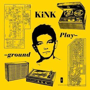KiNK - Playground (Gatefold 3LP) (Running Back)