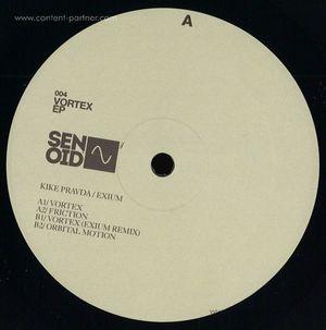 Kike Pravda - Vortex EP (incl. Exium Remix) (Senoid Recordings)