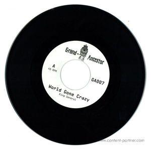 King General / Adam Prescott - World Gone Crazy - Vinyl Only (Grand Ancestor)