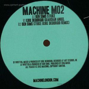 Kirk Degiorgio & Ben Sims - Strike (Machine)