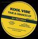 "Kool Vibe Time & Chances Ep (180g Vinyl 12"")"