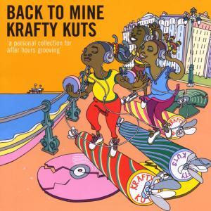 Krafty Kuts - Back To Mine (DMC)