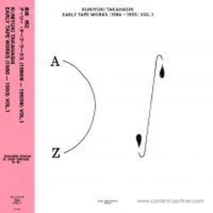 Kuniyuki Takahashi - Early Tape Works (1986-1993) vol. 1 (MUSIC FROM MEMORY)