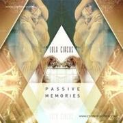 lula-circus-passive-memories