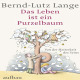 Lange,Bernd-Lutz Das Leben ist ein Purzelbaum