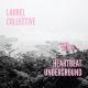 Laurel Collective Heartbeat Underground