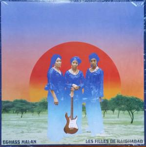 Les Filles De Illighadad - Eghass malan (LP) (Sahel Sounds)