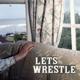 Let's Wrestle Let's Wrestle