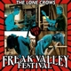 Lone Crows,The Live At Freak Valley