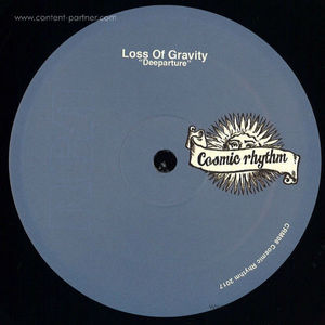 Loss Of Gravity - Deeparture (Cosmic Rhythm)