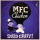 MFC Chicken Solid Gravy
