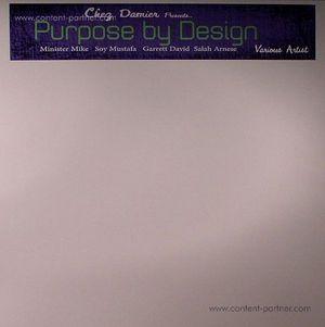 MINISTER MIKE/SOY MUSTAFA/GARRETT DAVID/ - Chez Damier Presents Purpose By Design (balance music)