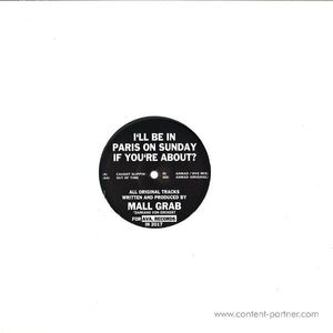 Mall Grab - I'll be in Paris On Sunday