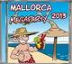 Mallorca! Mallorca Megaparty 2013